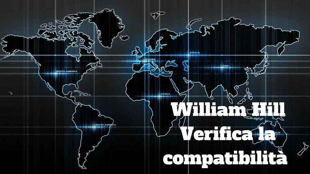 william hill compatibilità