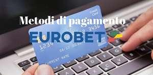 Tutto su Eurobet ricarica, prelievo e deposito minimo, metodi di pagamento