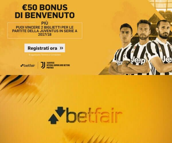 Bonus Betfair: tante promozioni grazie alla sponsorship con la Juventus