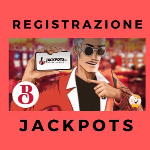 Registrazione Jackpots: come funziona l'iscrizione con questo operatore