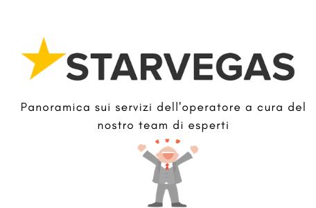 Starvegas recensione: la guida ai servizi dell'operatore