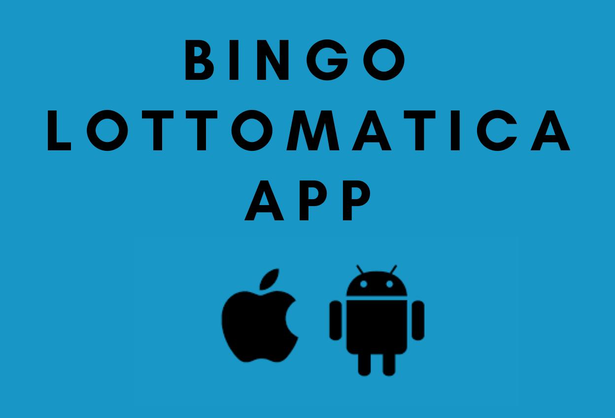 Bingo Lottomatica app: come giocare a bingo da mobile