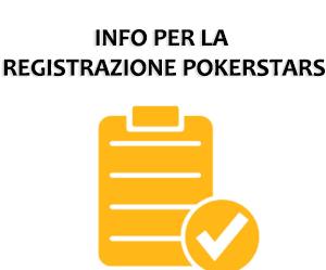 Le info da avere per effettuare la registrazione con PokerStars